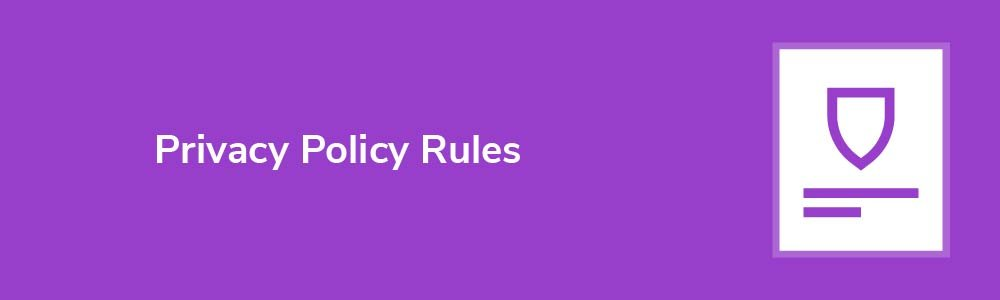 Privacy Policy Rules