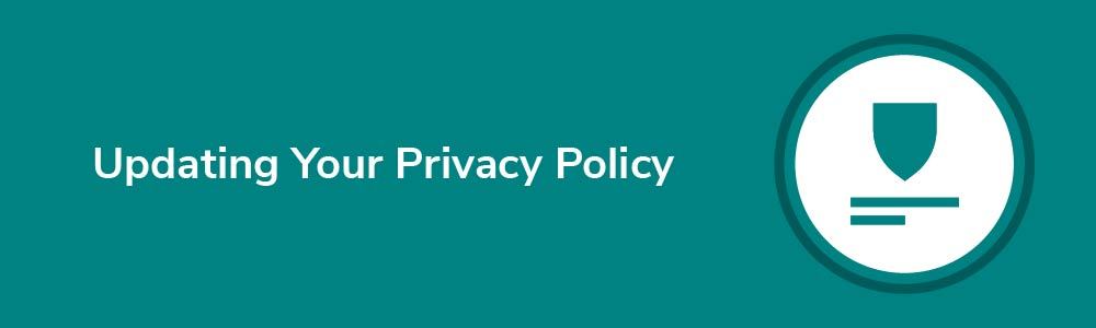 Updating Your Privacy Polic