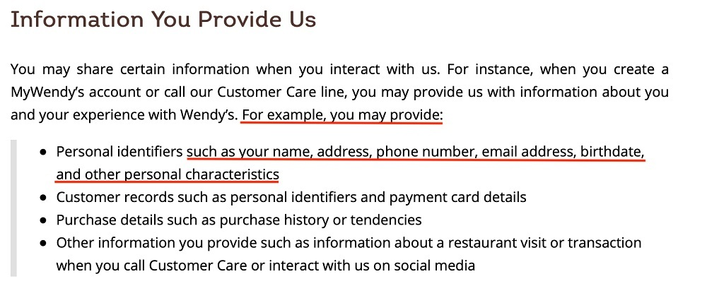 Wendys Privacy Policy: Information We Collect clause - Information You Provide Us section