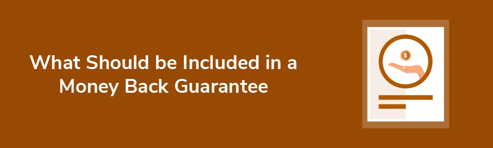 What Should be Included in a Money Back Guarantee