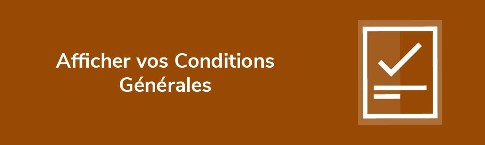 Afficher vos Conditions Générales
