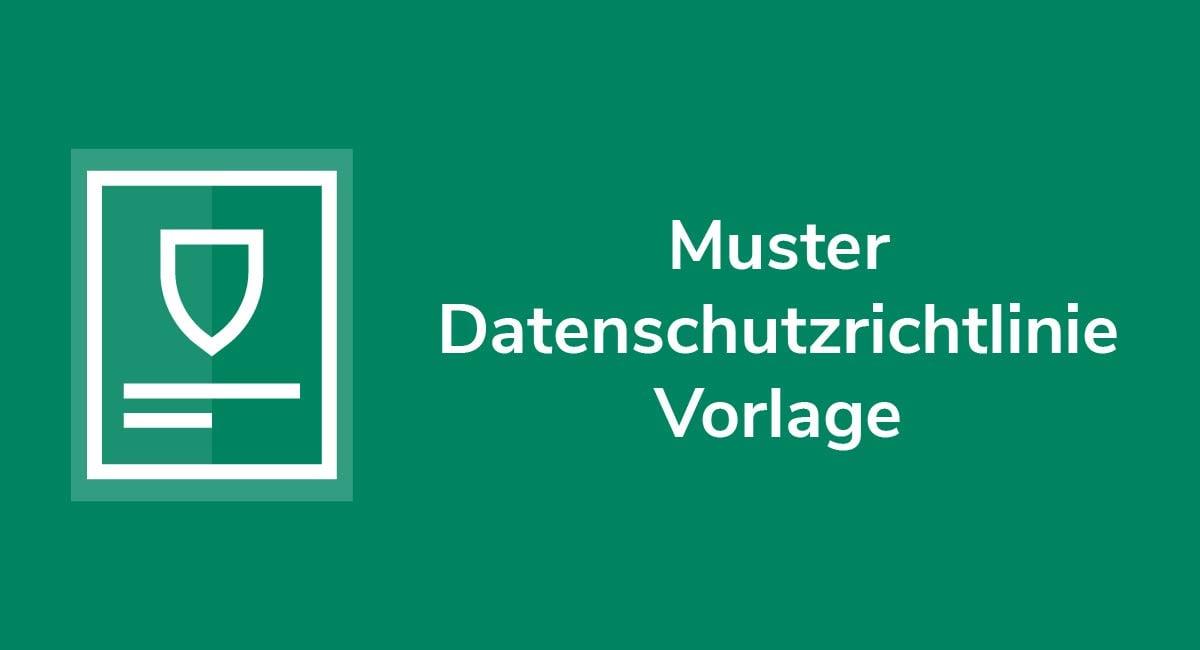 Muster Datenschutzrichtlinie Vorlage