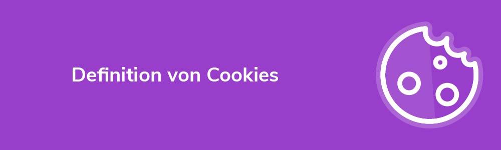 Definition von Cookies