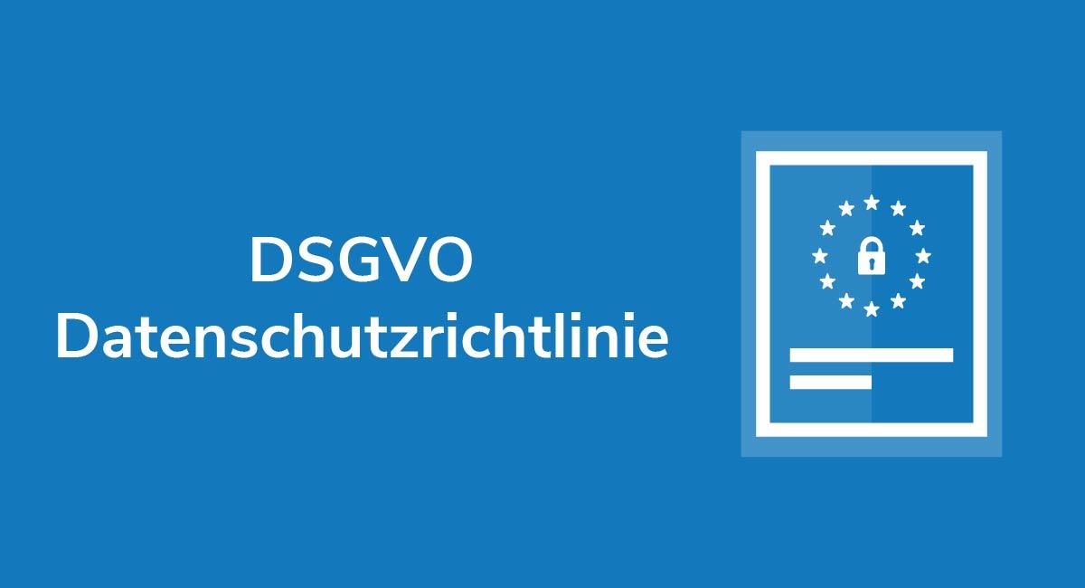 DSGVO Datenschutzrichtlinie