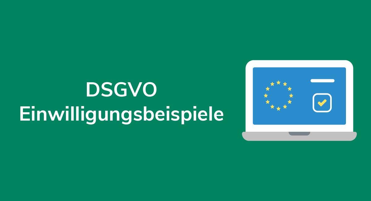 DSGVO Einwilligungsbeispiele