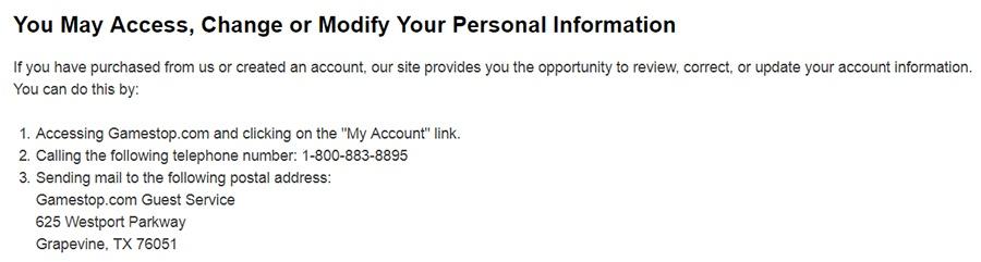 Politique de Confidentialité GameStop : Clause Vous pouvez accéder à, changer ou modifier vos informations à caractère personnel