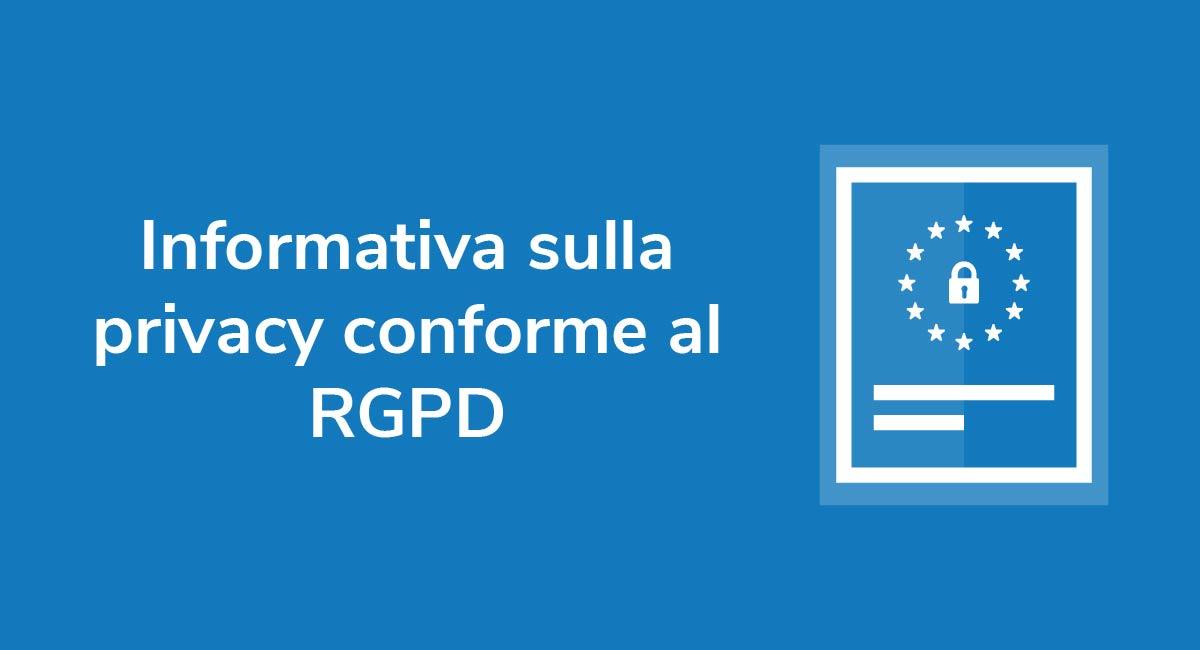 Informativa sulla privacy conforme al RGPD