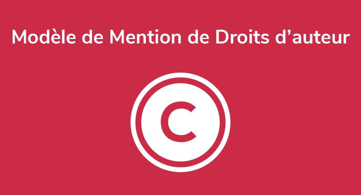 Modèle de Mention de Droits d'auteur