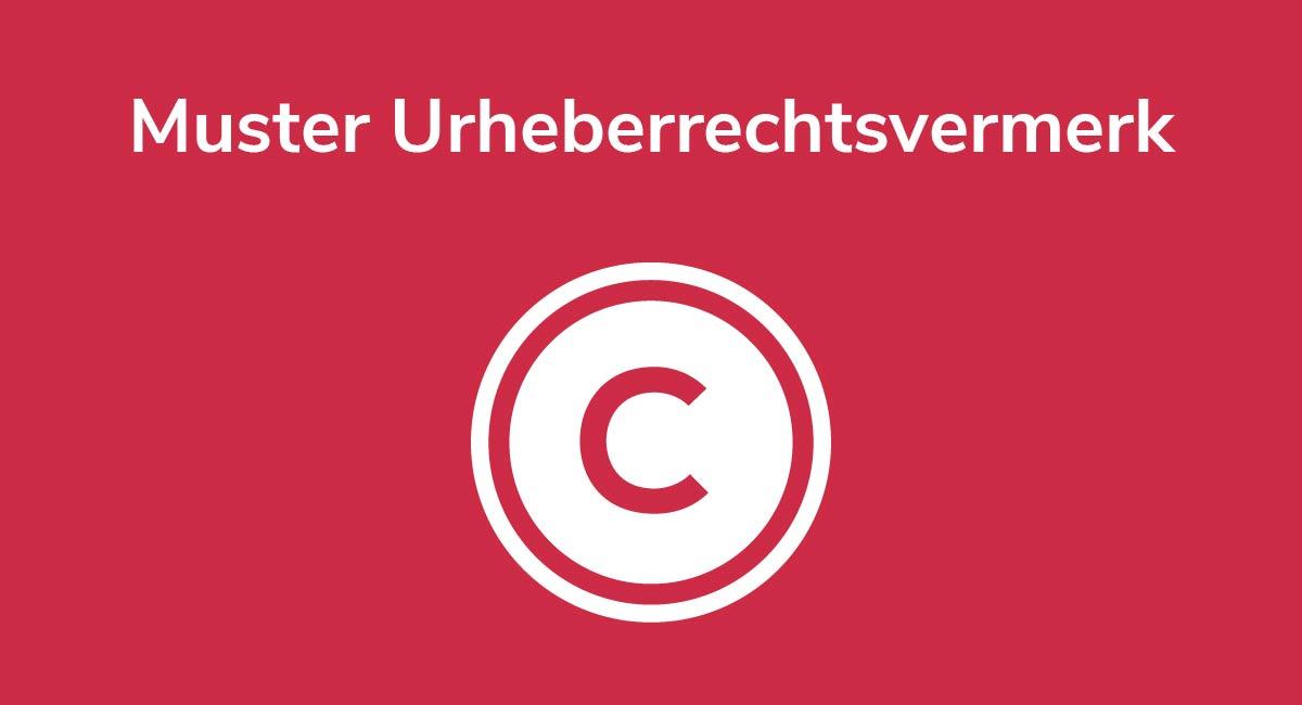 Muster Urheberrechtsvermerk