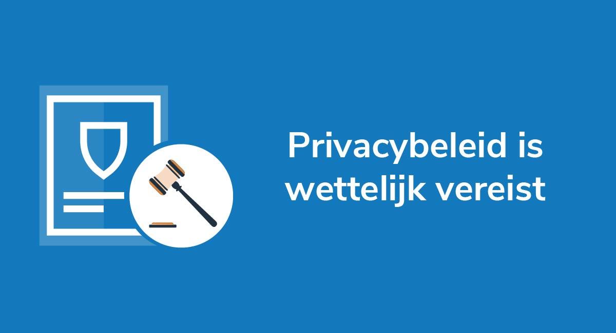 Privacybeleid is wettelijk vereist