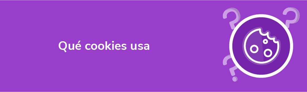 Qué cookies usa