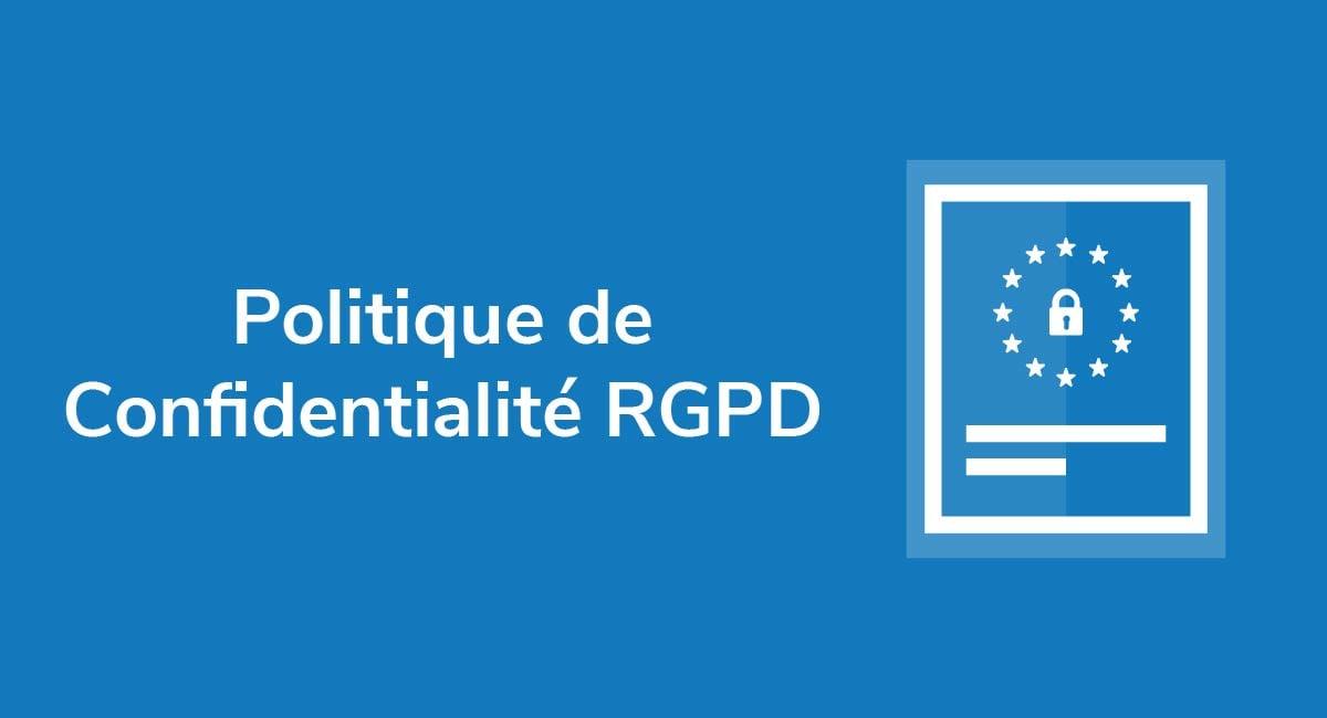 Politique de Confidentialité RGPD