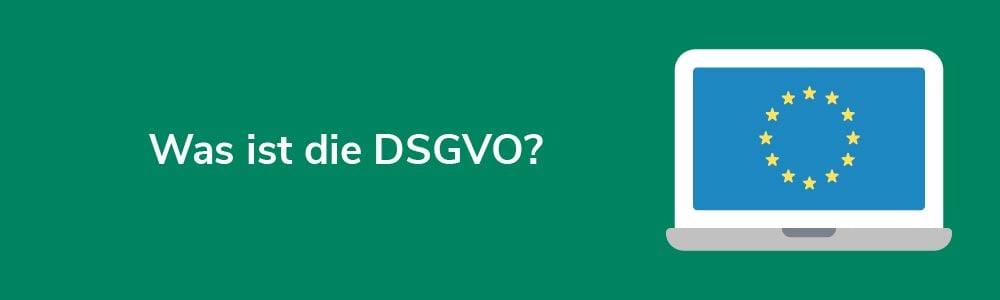 Was ist die DSGVO?
