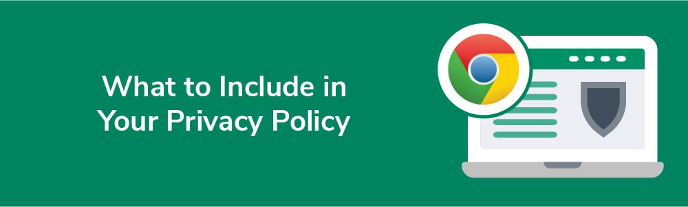 What to Include in Your Privacy Policy