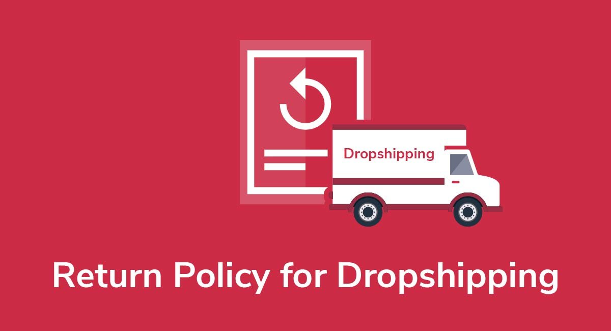 Return Policy for Dropshipping