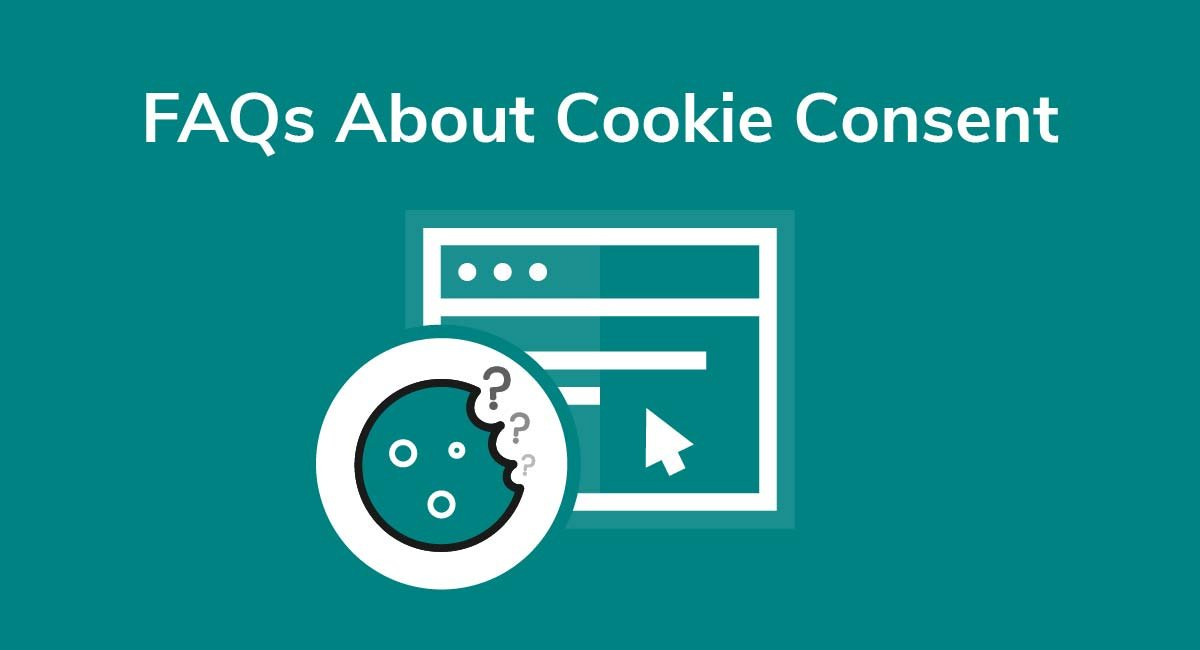 FAQs About Cookie Consent