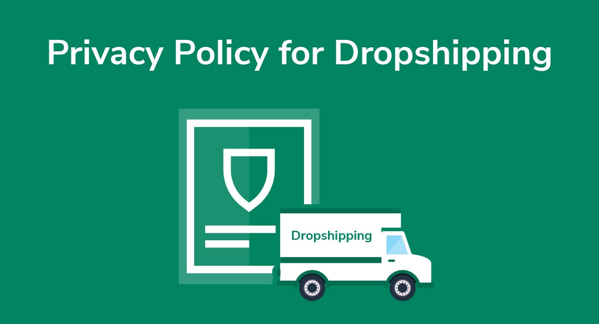 Privacy Policy for Dropshipping