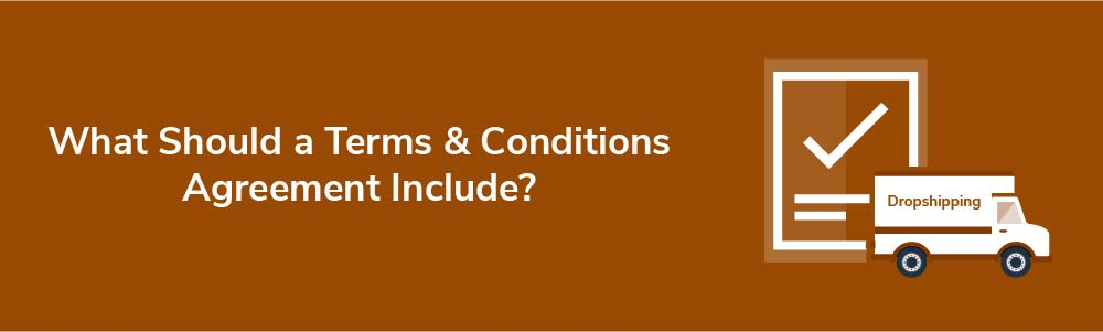 What Should a Terms and Conditions Agreement Include?
