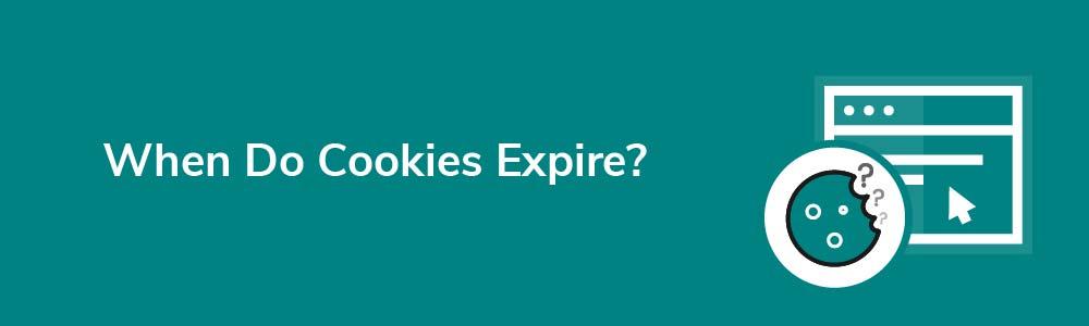 When Do Cookies Expire?