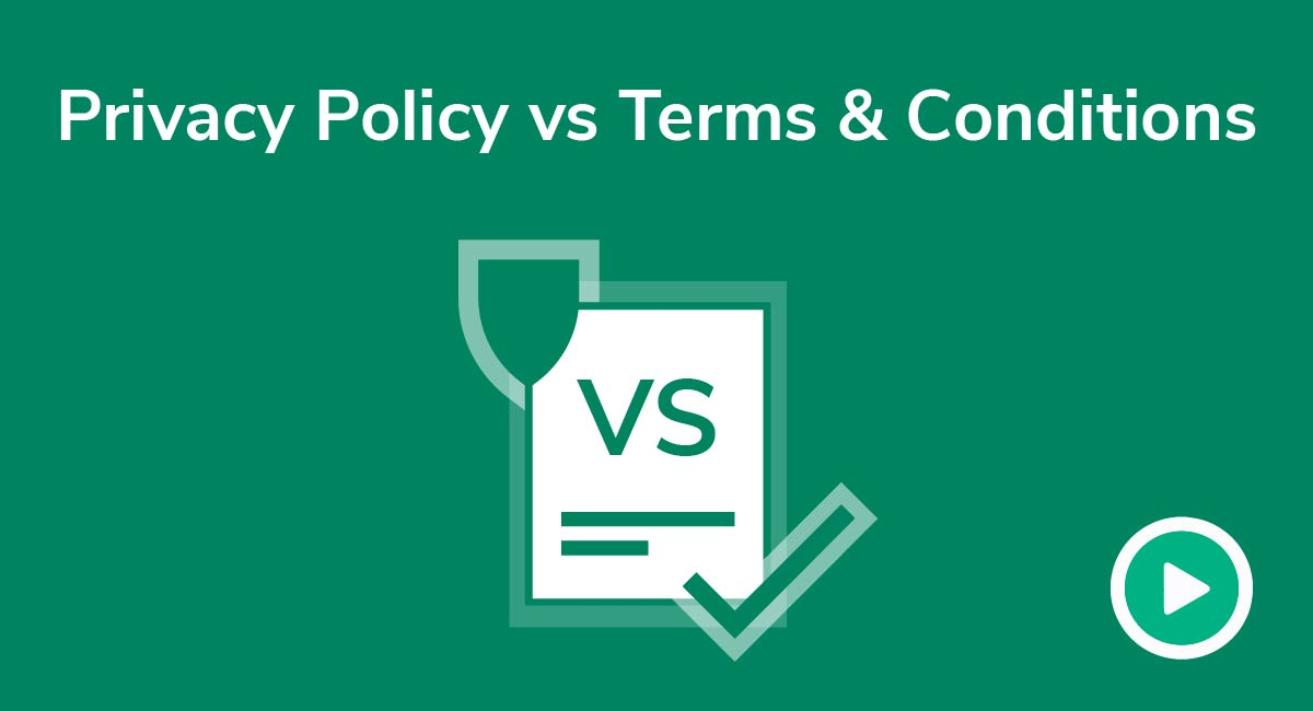 Video: Privacy Policy vs. Terms & Conditions