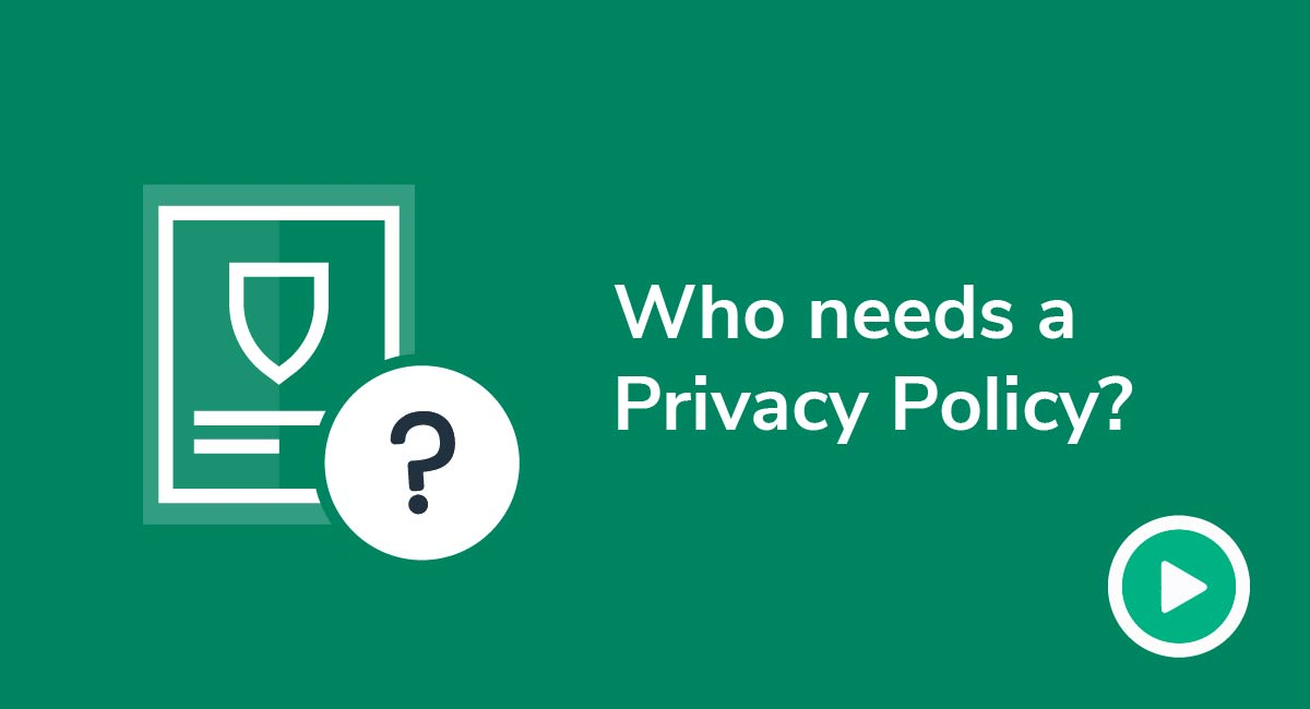 Video: Who Needs a Privacy Policy?